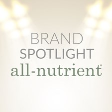 Featured Brand: All-Nutrient